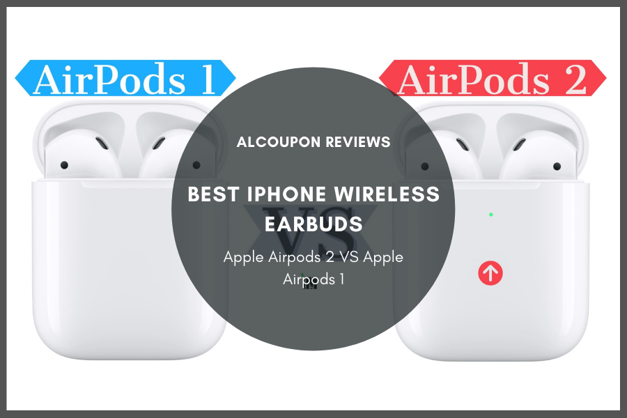 Best iPhone wireless earbuds - Apple airpods 2 or Apple airpods 1